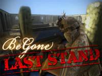 BeGone-LastStand