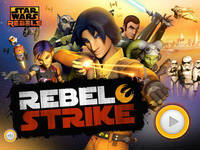 Star Wars Rebels: Rebel Strike – Play New Star Wars Game